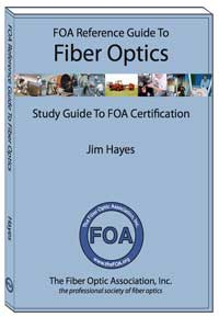 FOA Reference Guide To Fiber Optics