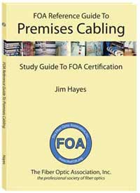 FOA Reference Guide to Premises Cablng book
